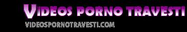 Videos Porno Travestis XXX Os Melhores  - Porno Travesti